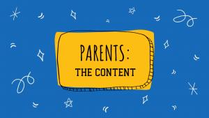 Parents - the content
