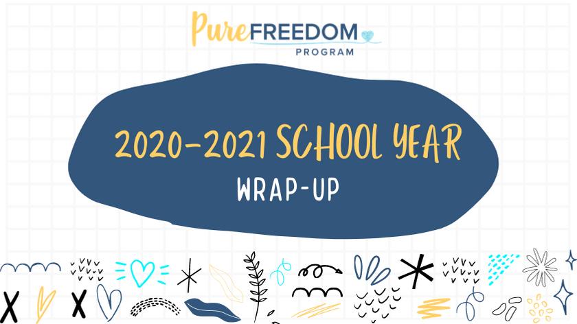 2020-2021 School Year Wrap-Up